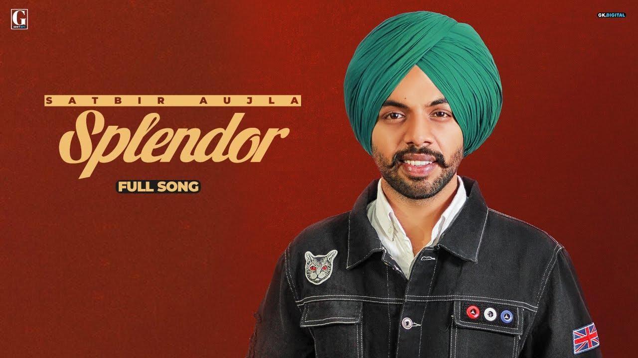 Splendor Lyrics Satbir Aujla