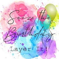 https://seizethebirthday.blogspot.com/2020/01/seize-birthday-180-layer-it.html