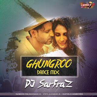 Ghungroo (Dance Mix) - Dj Sarfraz [NewDjsWorld.Com]