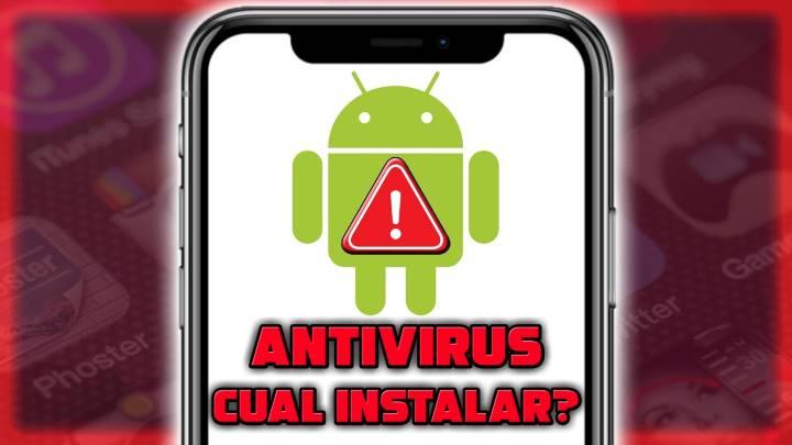 Cómo instalar un buen antivirus gratis para Android