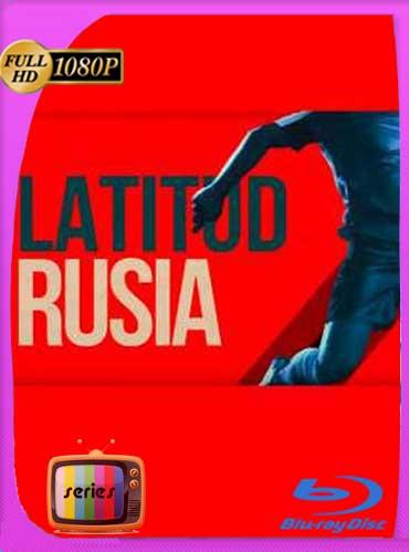 Latitud Rusia Temporada 1HD [720p] Latino [GoogleDrive] SilvestreHD