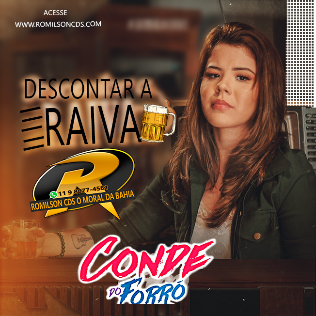 CONDE DO FORRÓ MÚSICA NOVA DESCONTAR A RAIVA