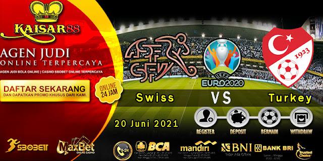 Prediksi Bola Terpercaya Piala EURO Swiss vs Turkey 20 Juni 2021