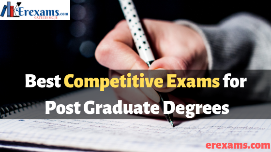 Best Competitive Exams for Post Graduate Degrees
