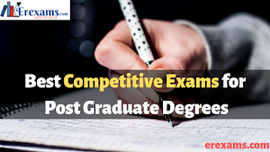 What are the Best Competitive Exams for Post Graduate Degrees?