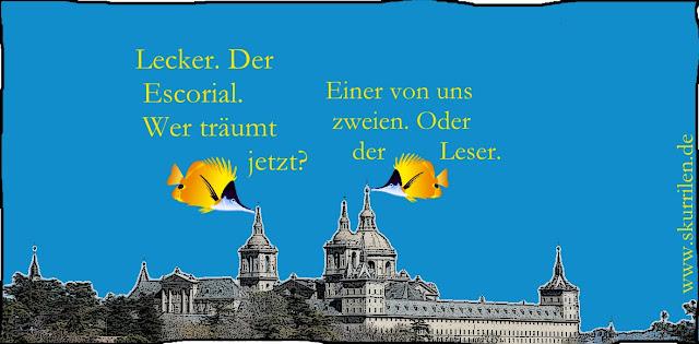 Comic ganz Dada oder surreal? Zwei Fische knabbern am Palast des spanischen Königs, dem El Escorial
