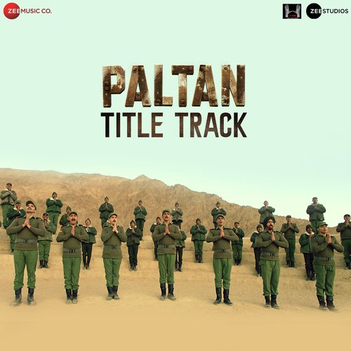 Paltan (2018): MP3 Naa Songs Free Download