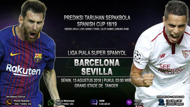 Prediksi Bola Barcelona VS Sevilla 13 Agustus 2018