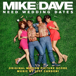 mike and dave need wedding dates soundtracks