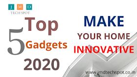 Top 5 Gadgets 2020