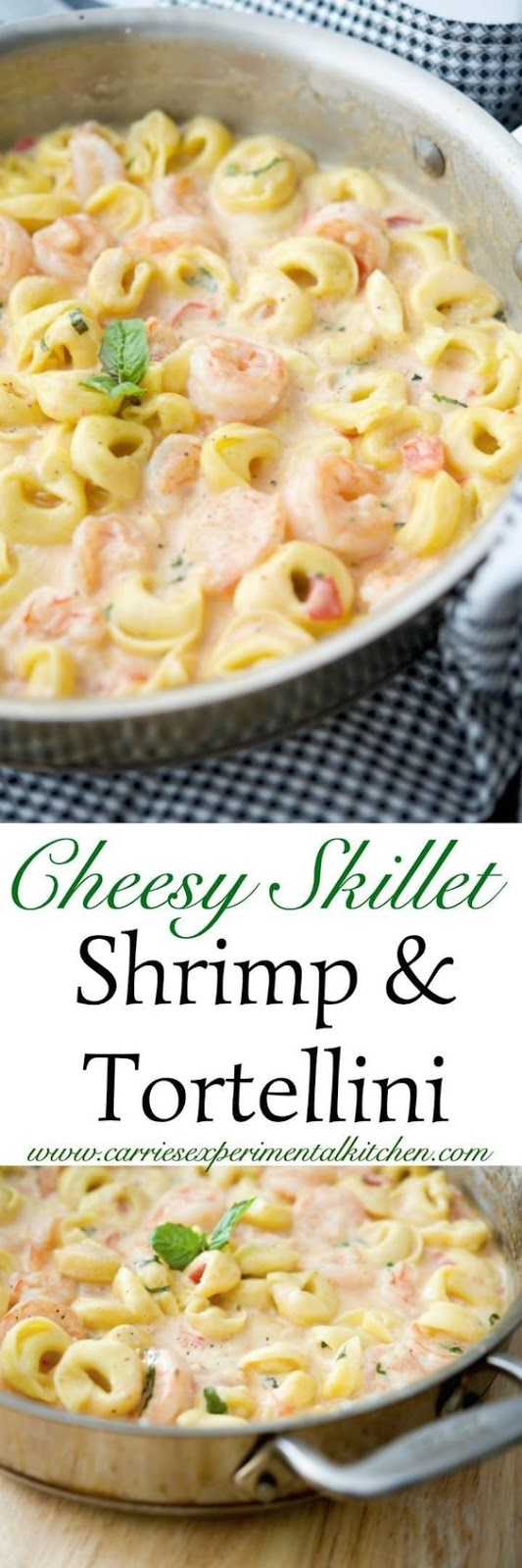 Cheesy Skillet Shrimp & Tortellini