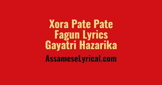 Xora Pate Pate Fagun Lyrics