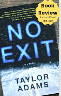Book Review: No Exit by Taylor Adams. NO EXIT had a great premise and turned out to be a decent read, but it took me awhile to finish. Also, the ending felt a little rushed and was a little unsatisfying.