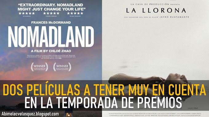 """""""NOMADLAND"""" Y """"LA LLORONA"""", DOS PELÍCULAS A TENER MUY EN CUENTA EN ESTA TEMPORADA DE PREMIOS"""