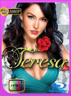 Teresa (2010) BM Temporada 1  [1080p] Latino [GoogleDrive] PGD