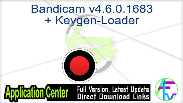 Bandicam v4.6.0.1683 + Keygen-Loader
