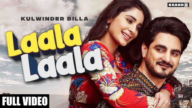 Laala Laala Lyrics – Kulwinder Billa