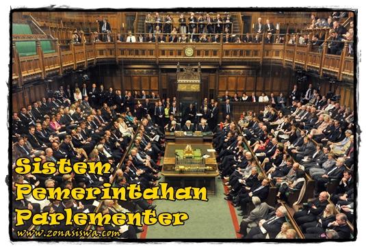Sistem Pemerintahan Parlementer | www.zonasiswa.com