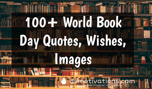 "100+ World Book Day Quotes Images, Posters ""23 April 2021"" World Book and Copyright Day Slogan"
