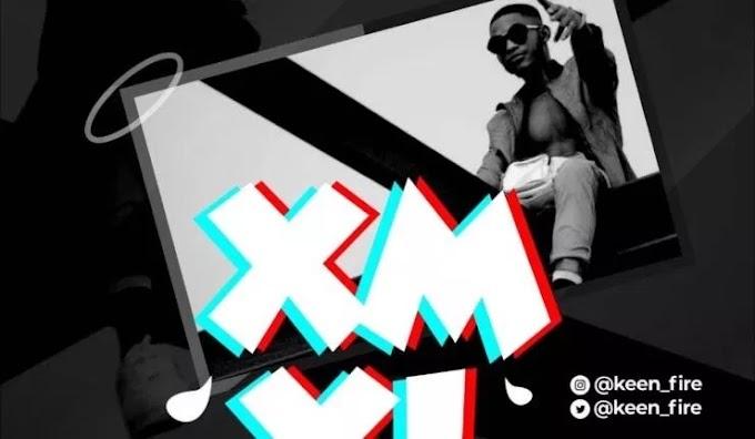Keen Fire – XM XL ( No Money No Love )