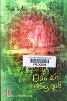 Dấu ấn Đồng Quê - Trịnh Thăng