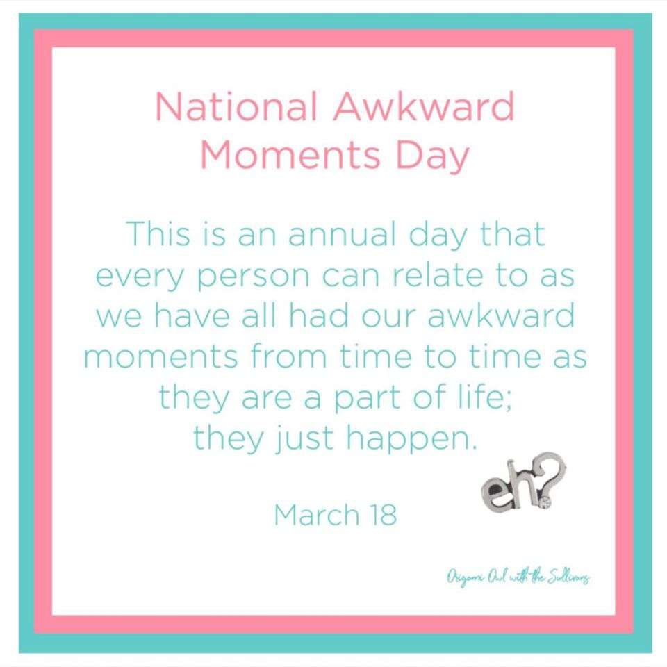 Awkward Moments Day Wishes