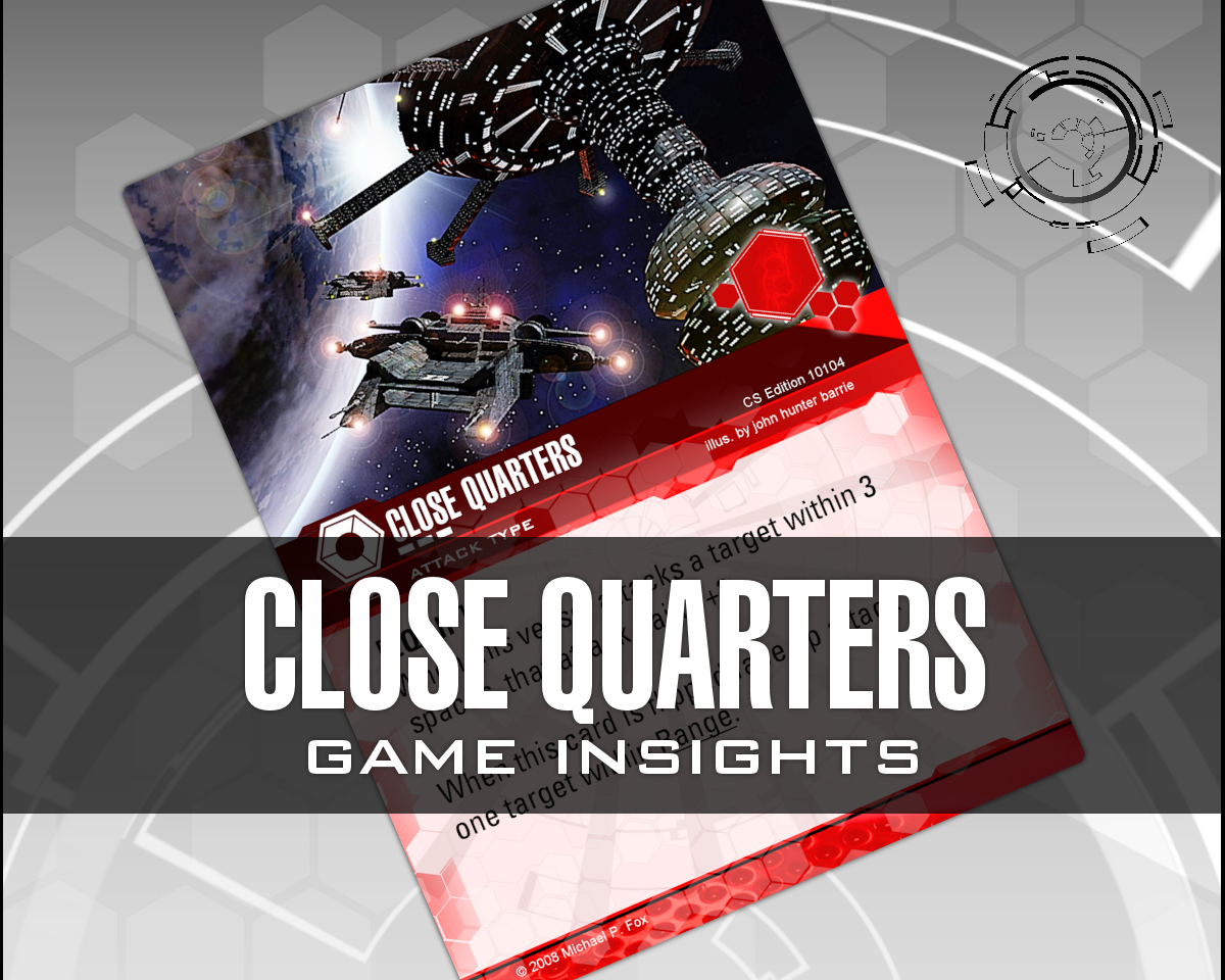 Dog Fight: Starship Edition Game Insights Close Quarters
