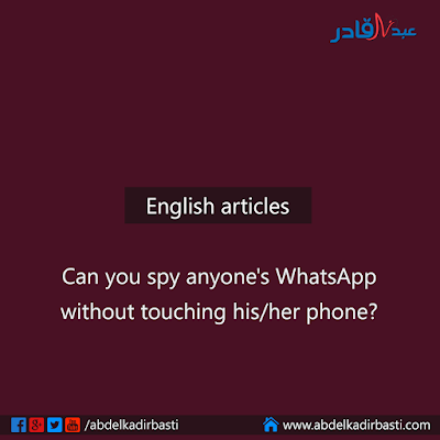Can you spy any WhatsApp without touching his/her phone