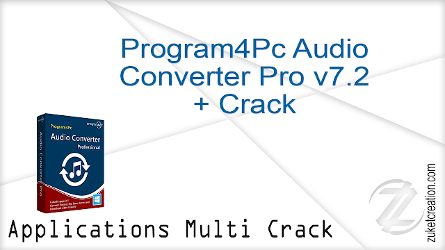 Program4Pc Audio Converter Pro v7.2 + Crack  |  52.3 MB
