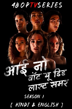 I Know What You Did Last Summer Season 1 Full Hindi Dual Audio Download 480p 720p All Episodes