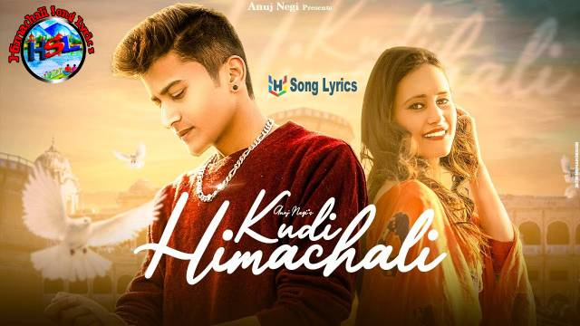 Kudi Himachali Song Lyrics 2021 - Anuj Negi