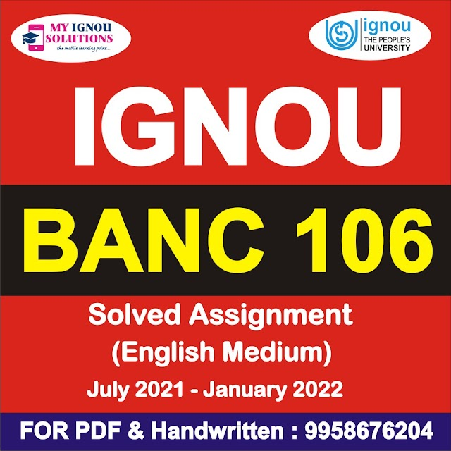 BANC 106 Solved Assignment 2021-22