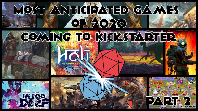 2020 Most Anticipated Games Best Kickstarter 2 Header