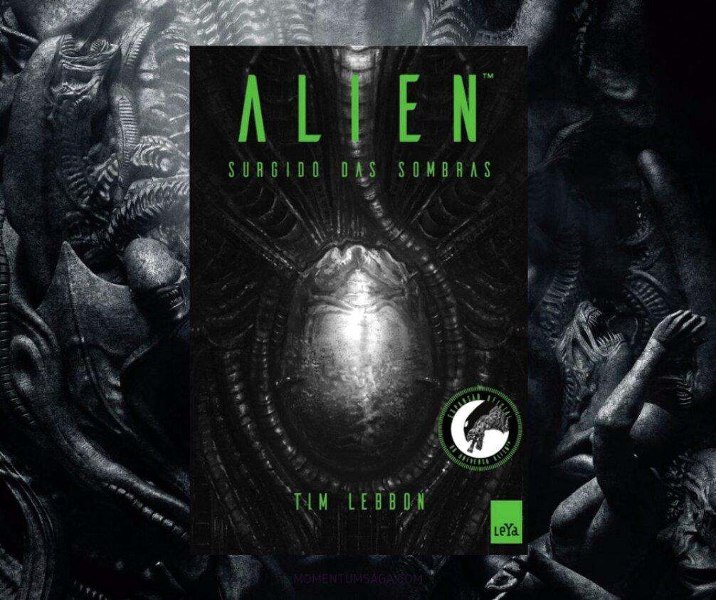 Resenha: Alien, Surgido das Sombras, de Tim Lebbon
