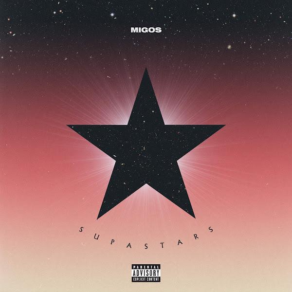 Migos - Supastars - Single Cover