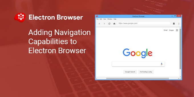 Adding Navigation Capabilities to Electron Browser