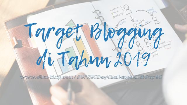 Target Blogging di Tahun 2019
