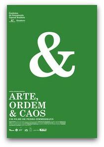 Arte, Ordem e Caos (2008)