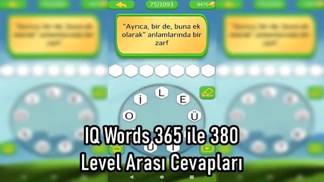 IQ Words 365 ile 380 Level Arasi Cevaplari