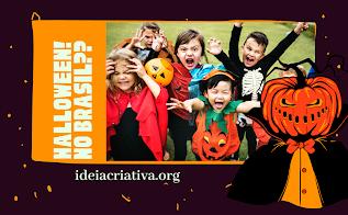 Halloween deve ser comemorado no Brasil- ideias e atividades