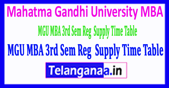 Mahatma Gandhi University MGU MBA 3rd Sem Reg Supply Time Table 2018
