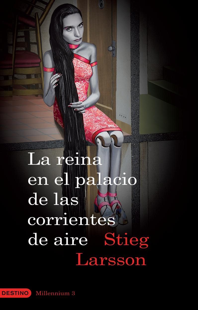 La reina en el palacio de las corrientes de aire – Stieg Larsson