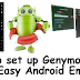 How to set up Genymotion : Fast, Easy Android Emulator