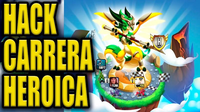 HACK CARRERA HEROICA ASOMBROSO HACK
