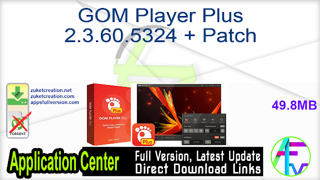 GOM Player Plus 2.3.60.5324 + Patch