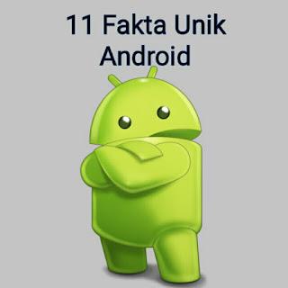 11 Fakta Unik Android
