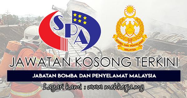 Jawatan Kosong Terkini 2018 di Jabatan Bomba dan Penyelamat Malaysia