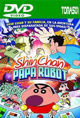 Shin Chan: Papá Robot (2014) DVDRip