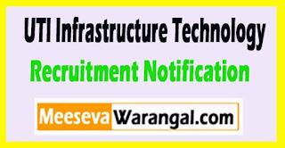 UTIITSL (UTI Infrastructure Technology and Services Ltd) Recruitment Notification 2017