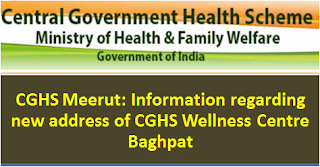 cghs-meerut-information-of-new-address-of-cghs-wellness-centre-baghpat